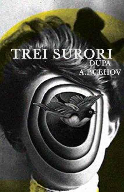 Trei Surori - spectacol de teatru - afiș oficial