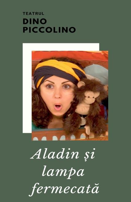 Aladin și lampa fermecată afis, teatru, teatru online, e-theatrum