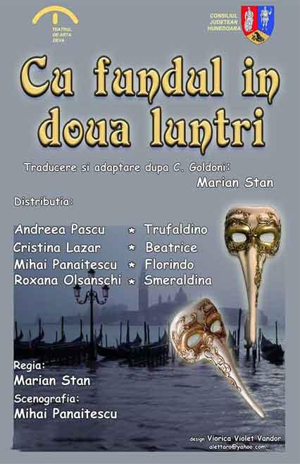 Cu fundul în două luntri - spectacol de teatru după Carlo Goldoni