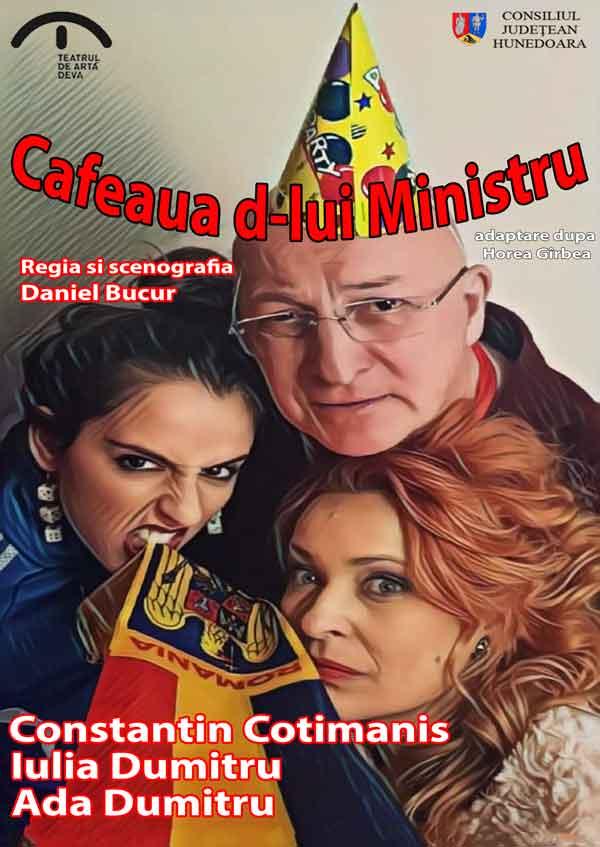 Cafeaua D-lui Ministru
