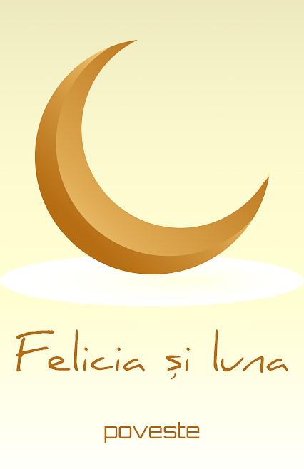 Povestea felicia si luna e-theatrum