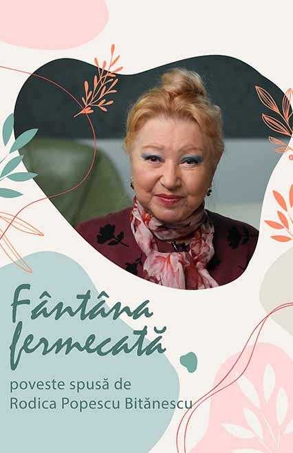 Povestea fantana-fermecata povestita de Rodica Popescu Bitănescu