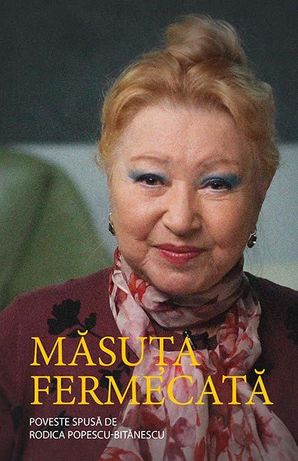 Măsuța fermecată, poveste nemuritoare- Povestită de Rodica Popescu Bitănescu.