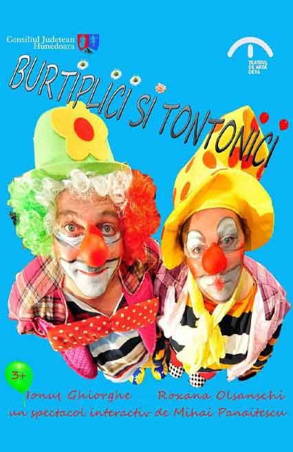 Burtiplici și Tontonici Spectacol de teatru pentru copii