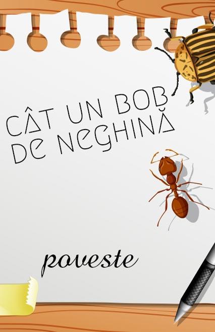 cat-un-bob-de-neghina-poveste-afis-etheatrum, povesti, teatru online
