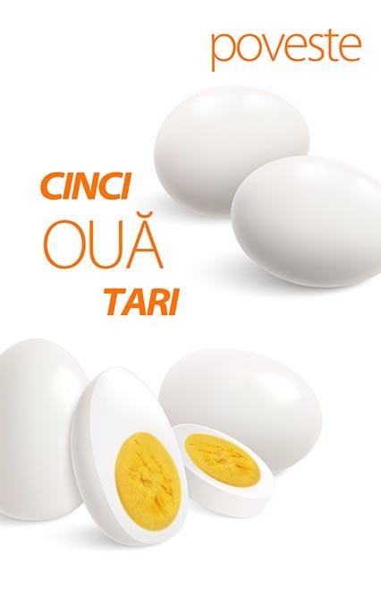 Cinci ouă tari poveste nemuritoare
