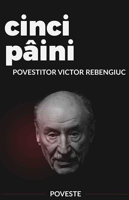 Cinci pâini – de Ion Creangă povestită de Victor Rebengiuc