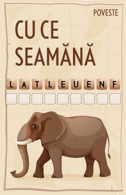 Cu ce seamănă elefantul poveste nemuritoare