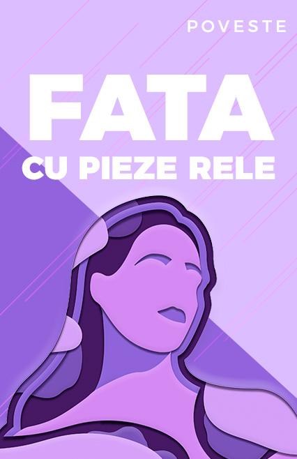 Fata cu pieze rele, poveste de Petre Ispirescu