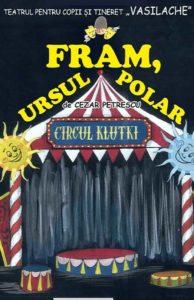 fram-ursul-polar-afis, teatru, teatru online, e-theatrum