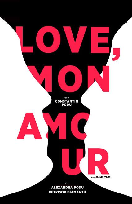 Love, mon amour spectacol de teatru după Leonid Zorin