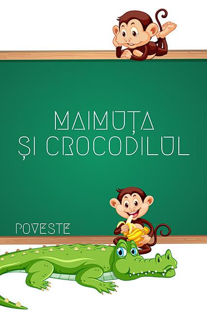 Maimuța și Crocodilul