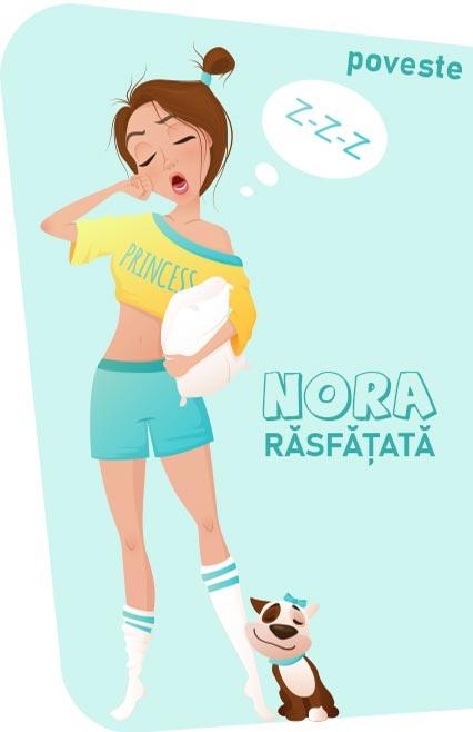 Nora răsfățată poveste nemuritoare