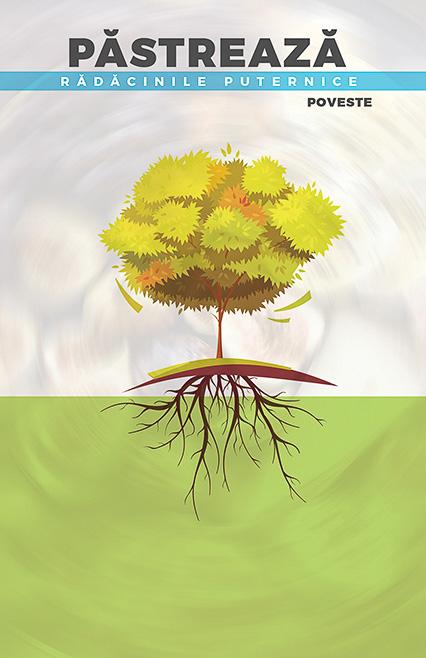 Păstrează rădăcinile puternice