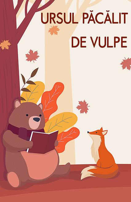 ursul pacalit de vulpe, povesti, teatru online